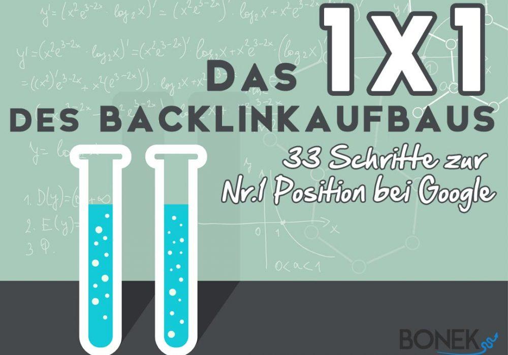 Das 1 x 1 des Backlinkaufbaus – 33 Schritte zur Nummer-1-Position bei Google