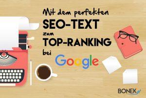 Mit dem perfekten SEO-Text zum Top-Ranking bei Google